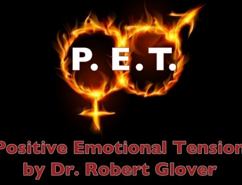 Dr. Robert Glover – Positive Emotional Tension