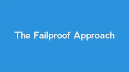 The-Failproof-Approach