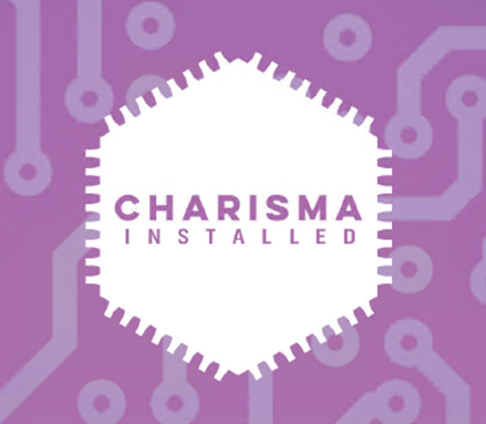 charisma installed