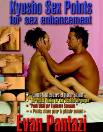 Evan Pantazi - Kyusho Points for sex enhancement