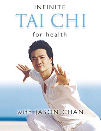 Jason Chan - Infinite Tai Chi For Heatlth