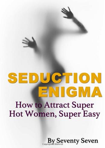 Seventy Seven - Seduction Enigma