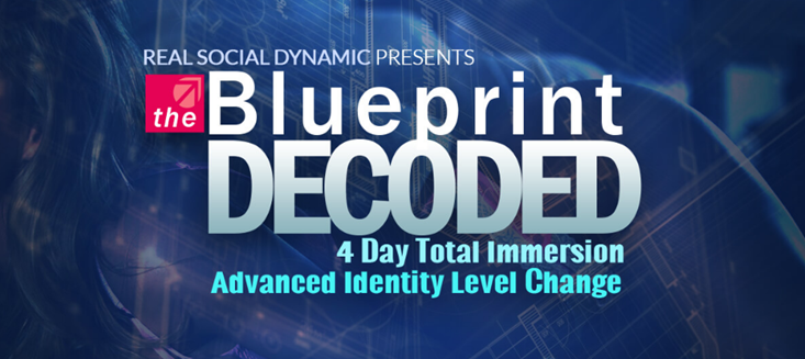 Real Social Dynamics - Blueprint Decoded