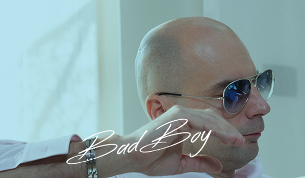 BadBoy - How to Be a Badboy