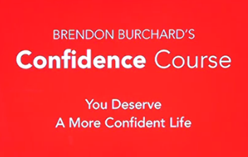 Brandon Burchard - The Confidence Course