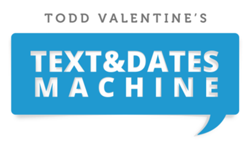 RSD Todd - Text And Dates Machine