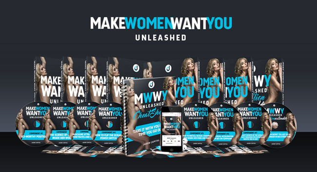 Jason Capital - Make Women Want You Unleashed
