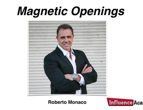 Influence Academy – Magnetic Openings
