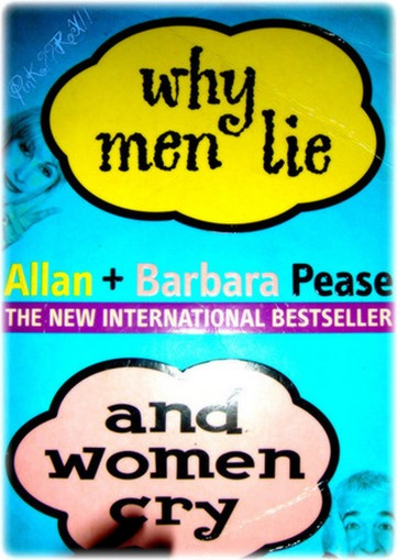 Allan & Barbara Pease - Why Man Lie and Women Cry