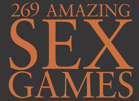 269 Amazing Sex Games - Hugh de Beer