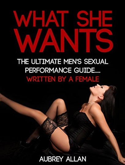 What She Wants - Aubrey Allan