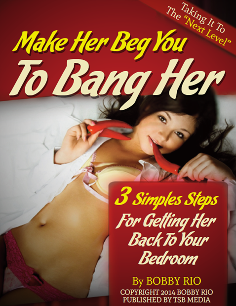 Bobby Rio - Make Her Beg You To Bang Her