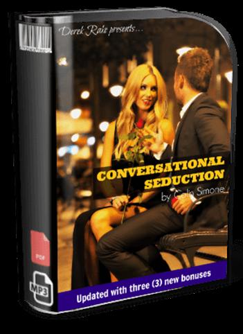 Derek Rake - Conversational Seduction