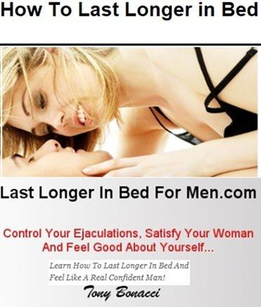 Last Longer In Bed For Men - Tony Bonacci
