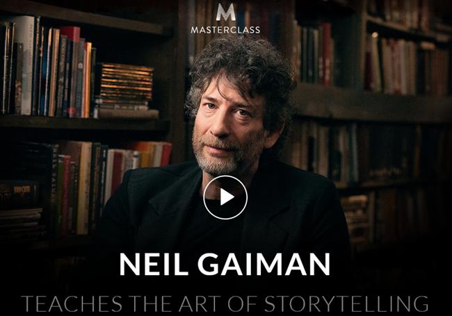 Masterclass - Neil Gaiman Teaches the art of Storytelling