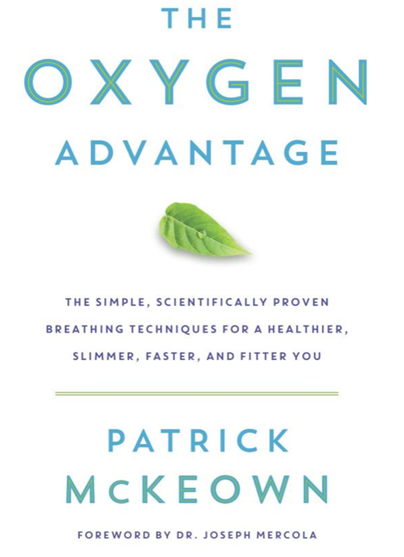 Patrick McKeown - The Oxygen Advantage