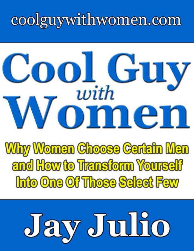 Jay Julio - Cool Guy with Women