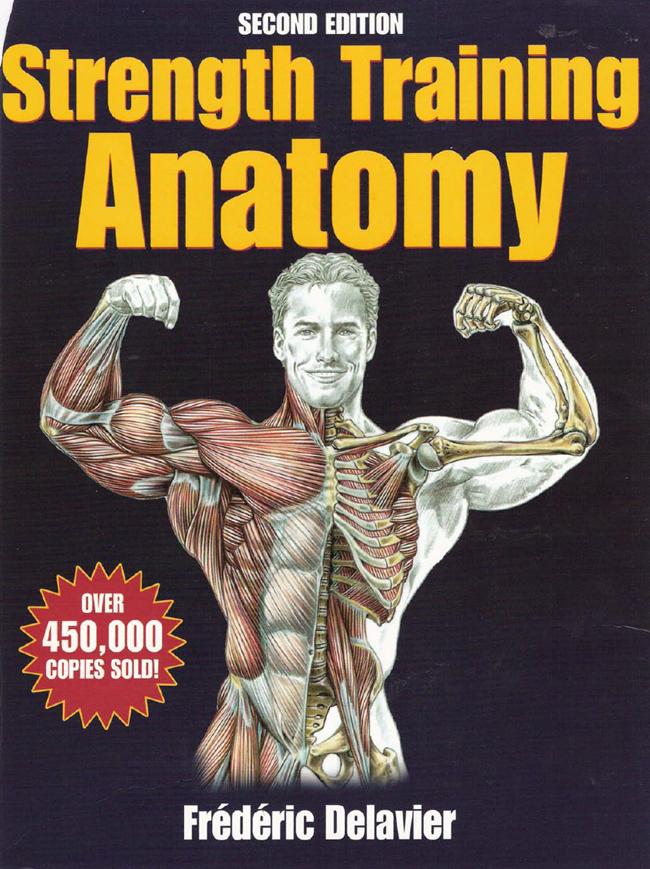 Frederic Delavier – Strength Training Anatomy 2nd.Edition