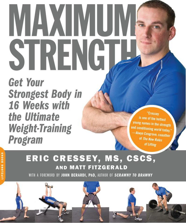 Eric Cressey - Maximum Strenght