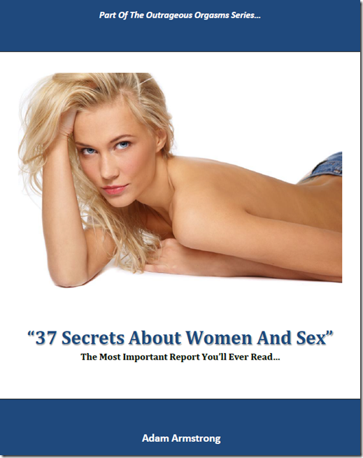 Adam Armstrong - 37 Secrets About Women And Sex