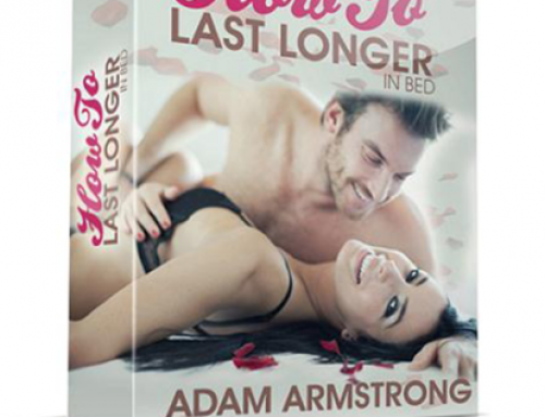 Adam Armstrong – How To Last Longer in Bed